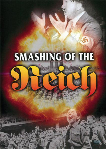 Smashing Of The Reich