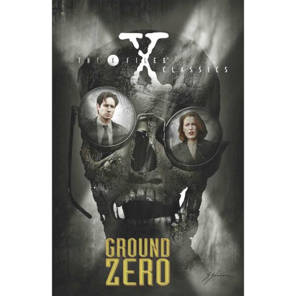 The X-Files Classics: Ground Zero Graphic Novel