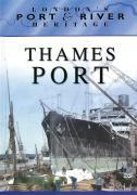London's Port & River Heritage - Thames Port
