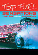 Top Fuel Sensations - Live The Drag Experience