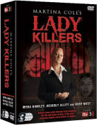 Martina Coles Lady Killers: Allitt, Hindley and West