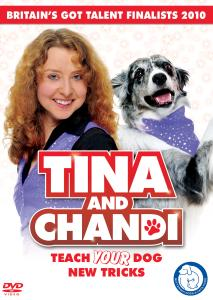 Tina and Chandi: Teach Your Dog New Tricks