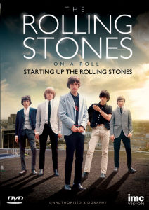 The Rolling Stones: On a Roll - Starting up the Rolling Stones