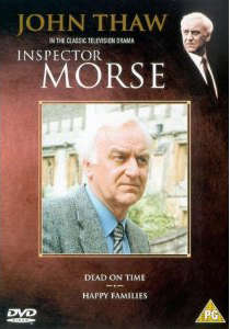 Inspector Morse - Dead On Time/Happy Families