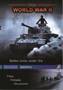 World War II - Battle Units Under Fire