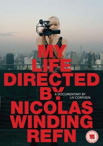 My Life Directed: Nicolas Winding Refn Documentary