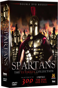 Spartans - The Ultimate Collection: The Last Stand of the 300 and Spartans: The Rise and Fall