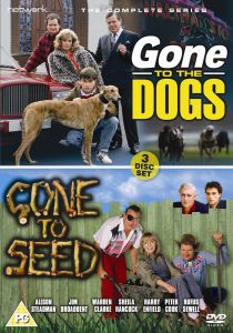 Gone to the Dogs / Gone to Seed - Complete Serie