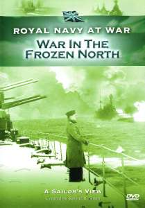 RNAW - A Sailors View: War In The Frozen North