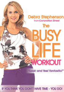 Debra Stephenson - Busy Life Workout