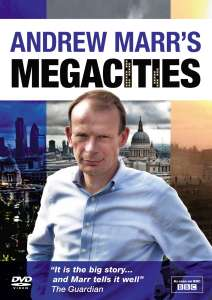 Andrew Marrs Megacities