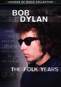 Bob Dylan: Folk Years