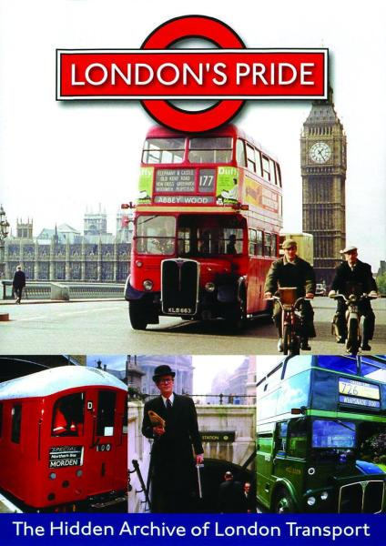 London's Pride - Hidden Archive Of London Transport