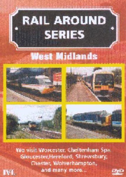 Rail Around Series - West Midlands