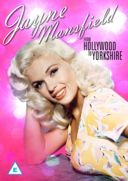 Jayne Mansfield: From Hollywood to Yorkshire