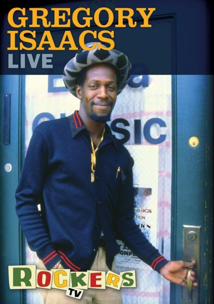 Gregory Isaacs: Live Rockers TV