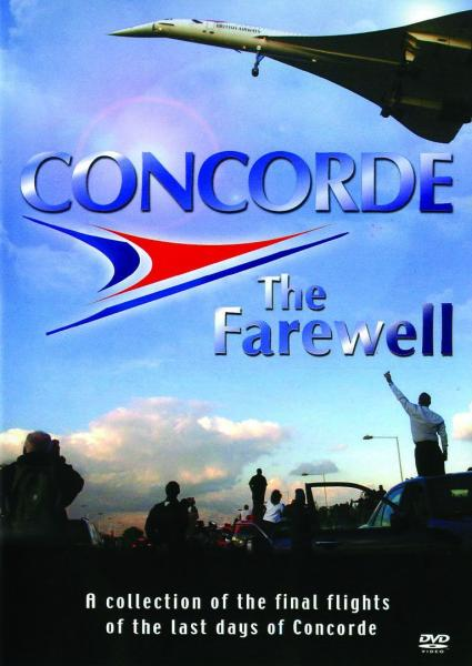 Concorde - The Farewell