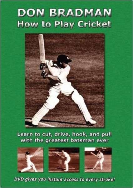 Sir Donald Bradman: How to Play Cricket