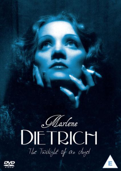 Marlene Dietrich: The Twilight of an Angel