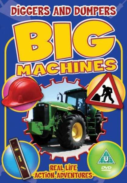 Big Machines - Diggers And Dumpers