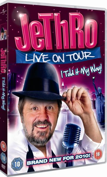 Jethro - I Told It My Way - Live on Tour