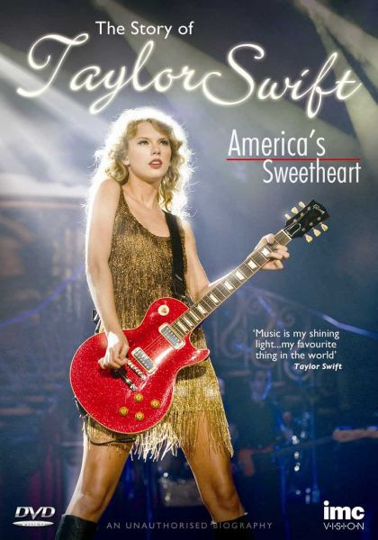 The Story of Taylor Swift - America's Sweetheart