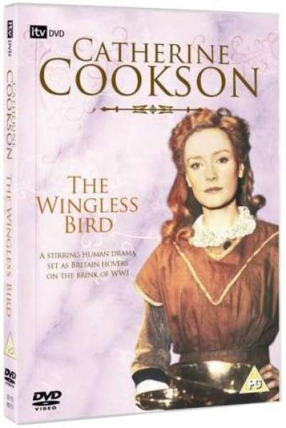 Catherine Cookson - The Wingless Bird