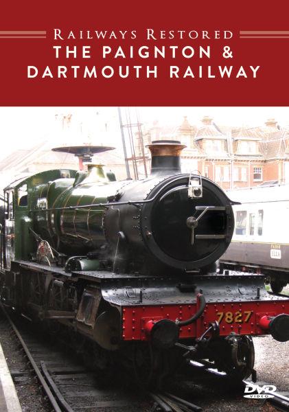 Railways Restored: Paignton and Dartmouth Railway