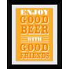 Good Beer Good Friends - Collector Print - 30 x 40cm: Image 1