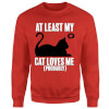 At Least My Cat Loves Me Sweatshirt - Red: Image 1