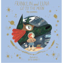 Thames and Hudson Ltd Franklin and Luna Go to the Moon