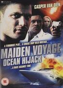 Maiden Voyage Ocean Hijack