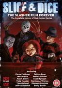 Slice and Dice: Slasher Film Forever