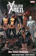 All-New X-Men: Here Comes Yesterday Graphic Novel