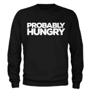 Probably Hungry Slogan Sweatshirt - Black