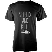 Netflix and Kill T-Shirt - Black