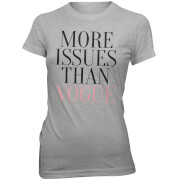 T-Shirt More Issues Than Vogue -Gris