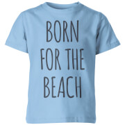 Born for the Beach Kid's Blue T-Shirt