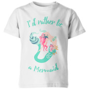 I'd Rather Be A Mermaid Kid's White T-Shirt