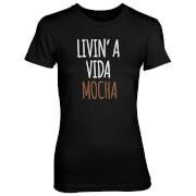 Livin' A Vida Mocha Women's Black T-Shirt