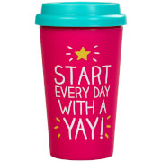 Happy Jackson Start Every Day with a Yay Travel Mug