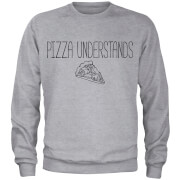 Sweat Homme Pizza Understands - Gris