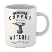 Im not an Expert Mug
