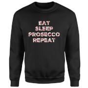 Eat Sleep Prosecco Repeat Sweatshirt - Black
