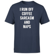 I Run Off Coffee Sarcasm and Naps T-Shirt - Navy