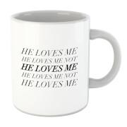 Tasse He Loves Me, He Loves Me Not