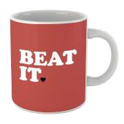 Tasse Beat It