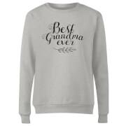 Best Grandma Ever Women's Sweatshirt - Grey