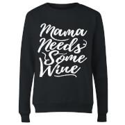 Mama Needs Some Wine Women's Sweatshirt - Black