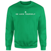 Go Luck Yourself Sweatshirt - Kelly Green